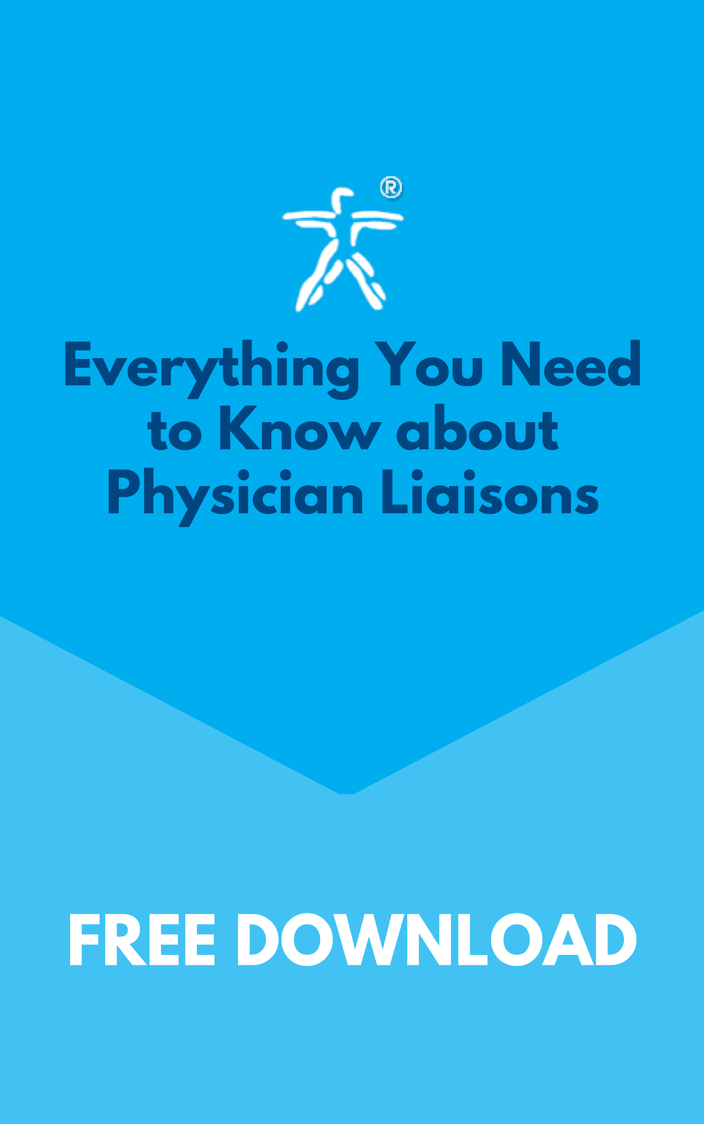 Everything You Need to Know about Physician Liaisons